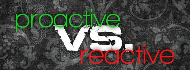 ProactiveVSReactive-620x330